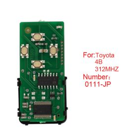 for Toyota Smart Card Board 4 Key 312 Frequency Number 0111-JP